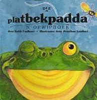 Die platbekpadda: 'n opwipboek