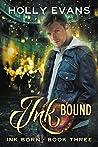 Ink Bound (Ink Born, #3)
