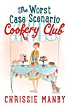 The Worst Case Scenario Cookery Club