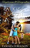 A Kiss upon a Star (Daydreams & Dragonflies, #1)