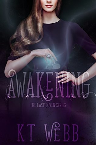 Awakening (The Last Coven #1)