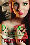 Diary of a Witch: Rainelle's Story