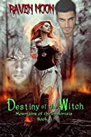 Destiny of the Witch (Mountains of the Immortals Book 1)