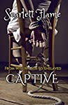 From Willing Sub to Enslaved Captive (Captive's #1)