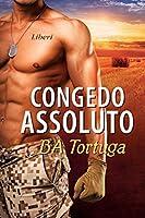 Congedo assoluto (The Release #2)
