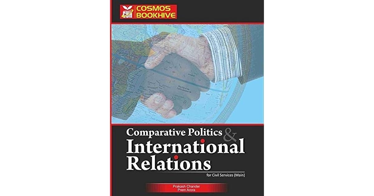 INTERNATIONAL RELATION & COMPARATIVE POLITICS   by Prakash