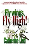 Fly wings, Fly high!