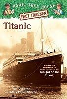 Magic Tree House: Fact Tracker - Titanic