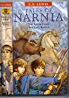 Tales of Narnia: The silver chair; The last battle