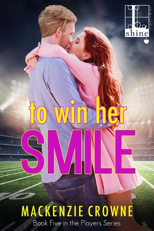 To Win Her Smile (Players, #5)