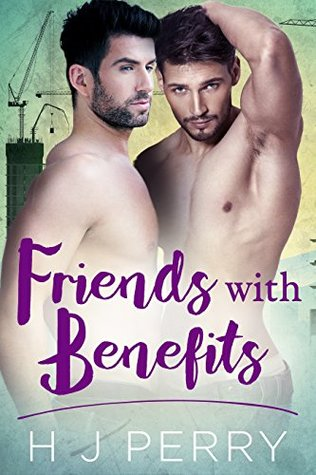012456ca9fdcc Friends With Benefits (SHS, #5) by H.J. Perry