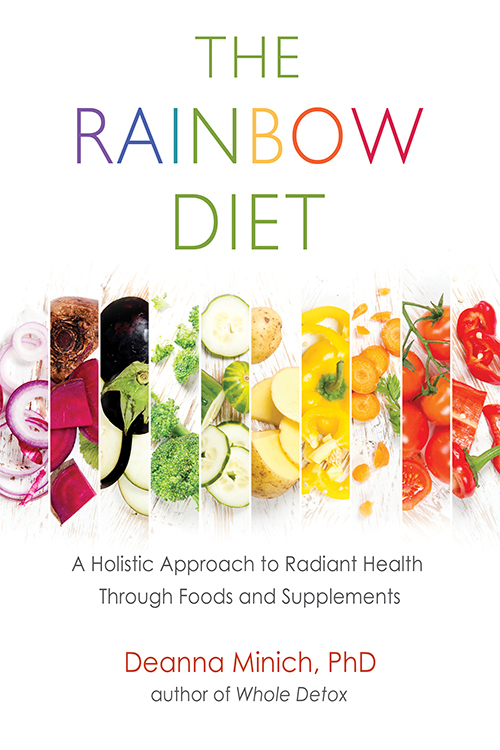 The Rainbow Diet A Holistic Approach to Radiant Health Through Foods and Supplements