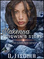 Makenna Goldwin's Story (The Cloven Pack #1)