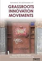 Grassroots Innovation Movements