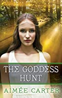 The Goddess Hunt (Goddess Test #1.5)