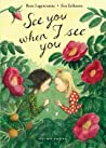 See You When I See You  (My Happy Life, #5)