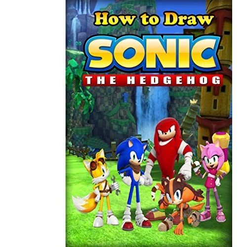 How To Draw Sonic The Hedgehog How To Draw Sonic By An Creation