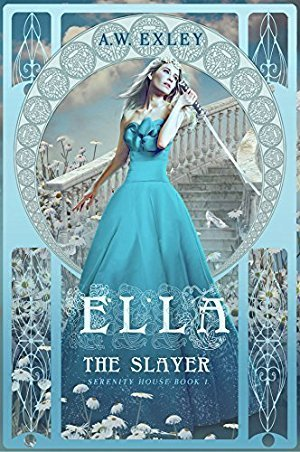 Ella, The Slayer (Serenity House, #1)