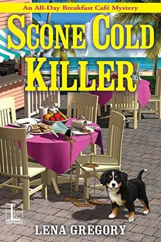 Scone Cold Killer (All-Day Breakfast Café Mystery #1)