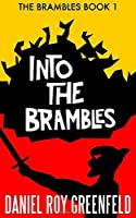 Into the Brambles: The Brambles Book 1