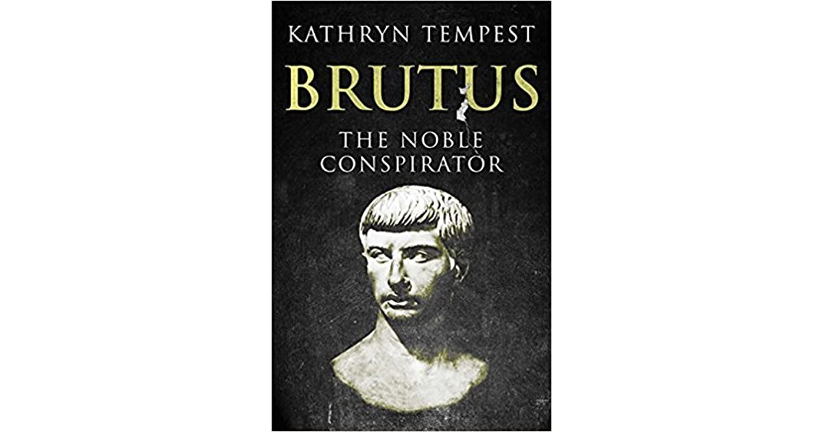 unfinished uncorrected marcus brutus essay Online library of liberty a collection of scholarly works about individual liberty and free markets a project of liberty fund, inc sir.
