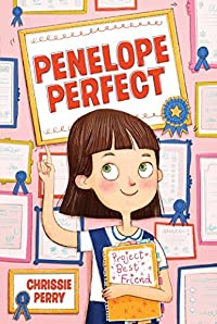 Project Best Friend (Penelope Perfect Book 1)