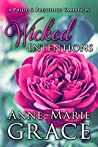 Wicked Intentions: A Pride and Prejudice Variation