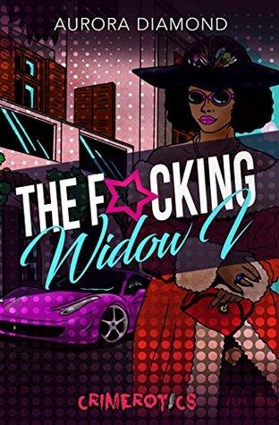 The Fucking Widow: Crimerotics