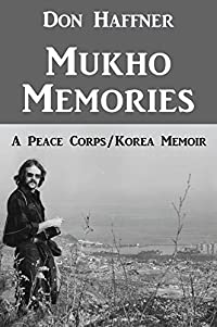 Mukho Memories: A Peace Corps/Korea Memoir