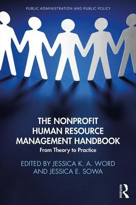The Nonprofit Human Resource Management Handbook From Theory to Practice