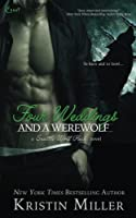 Four Weddings and a Werewolf (Seattle Wolf Pack)