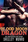 Blood Moon Dragon (Dragon Investigators, #2)