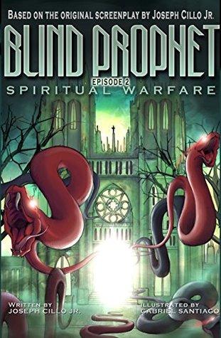 Blind Prophet, Episode 2: Spiritual Warfare