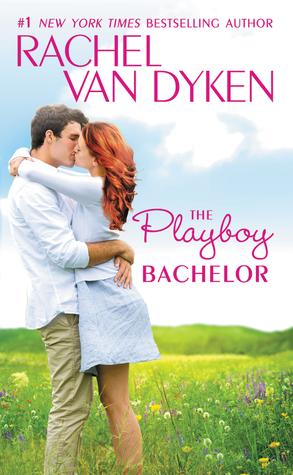 The Playboy Bachelor (The Bachelors of Arizona, #2)