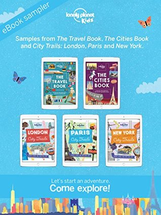 Lonely Planet Kids Start an adventure with Lonely Planet Kids: Discover our growing range of childrens books