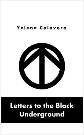 Letters to the Black Underground