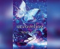 Unraveling (Unblemished #2)