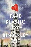 Fake Plastic Love
