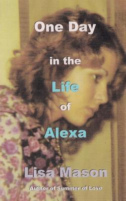 One Day in the Life of Alexa