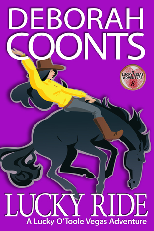 Lucky Ride by Deborah Coonts