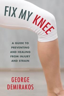 Fix My Knee A Guide to Preventi