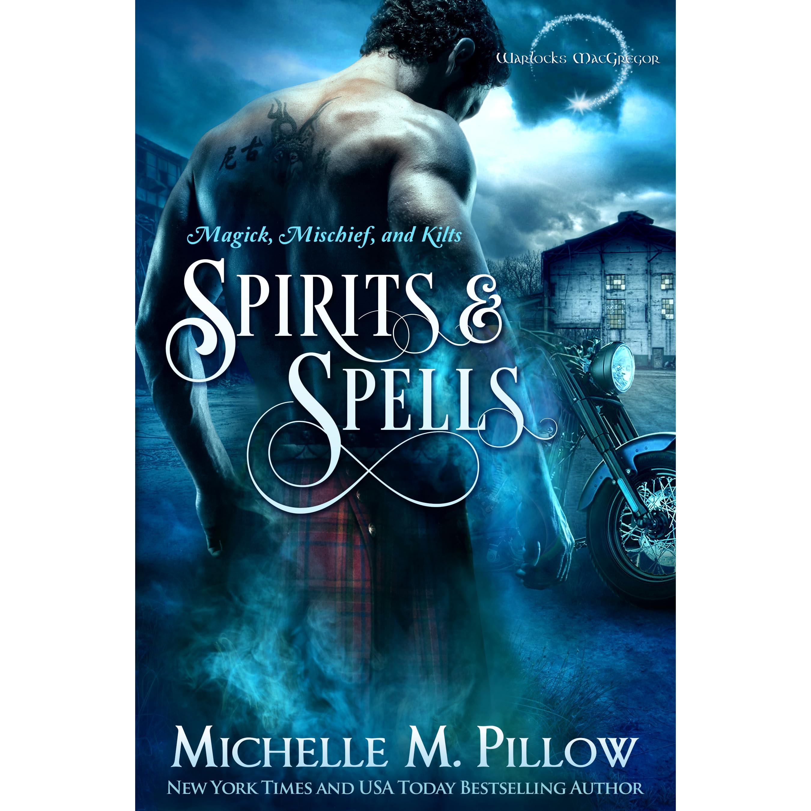 Spirits and Spells (Warlocks MacGregor, #5) by Michelle M