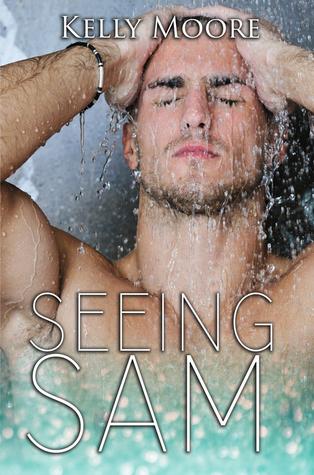 Seeing Sam (Next August, #3)
