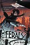 Ferals (Ferals, #1)