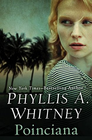 Poinciana by Phyllis A. Whitney