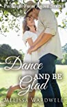 Dance and Be Glad (Promises from Above #2)