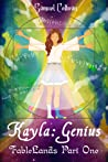 Kayla: Genius (Fablelands #1)