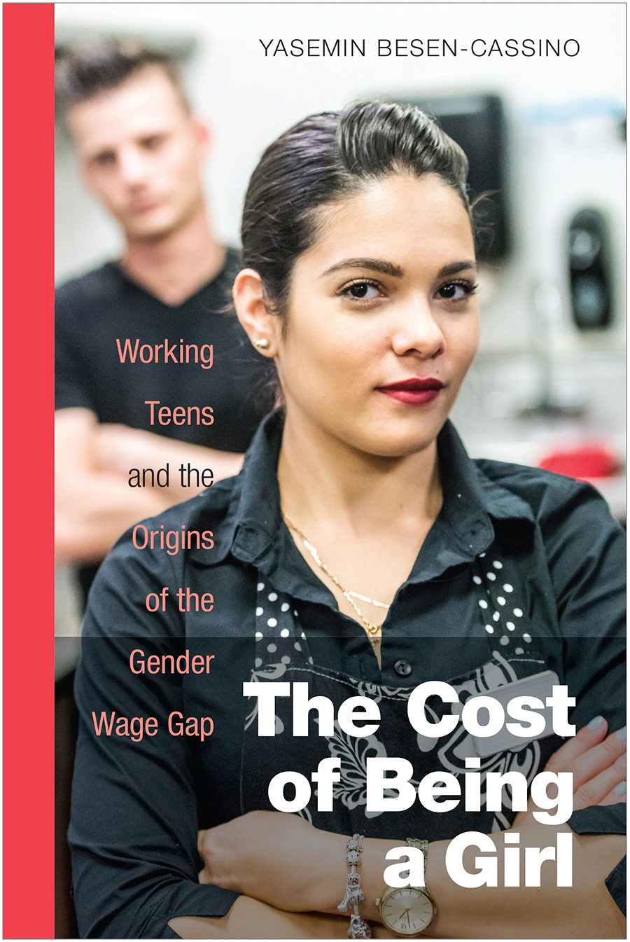 The Cost of Being a Girl Working Teens and the Origins of the Gender Wage Gap