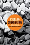 Cycle of Segregation by Maria Krysan