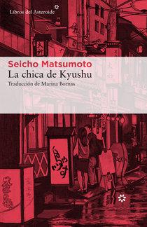 La chica de Kyushu by Seichō Matsumoto